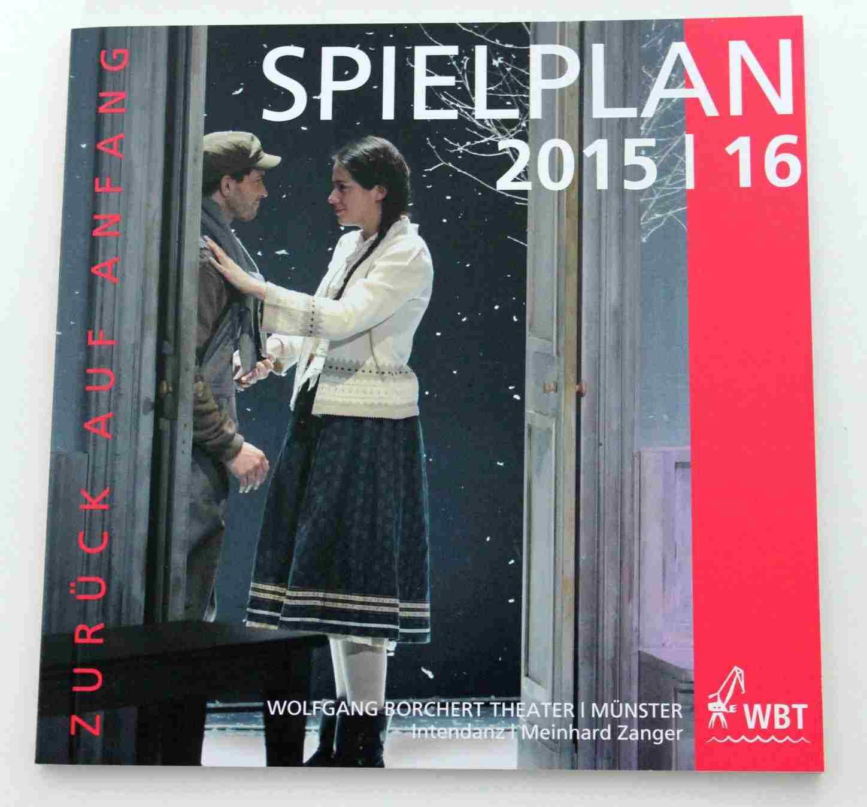 Wolfgang-Borchert-Theater:  Spielplan für die Spielzeit 2015/16