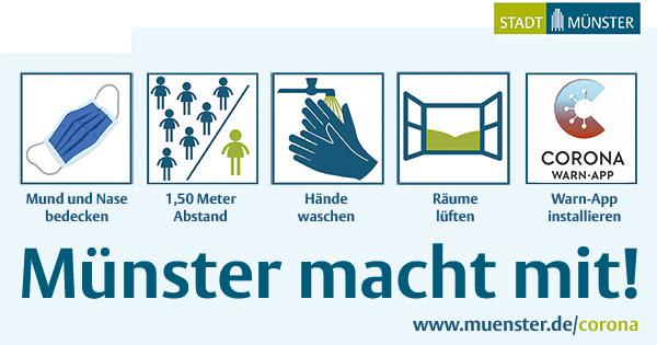 Münster macht mit! Mund und Nase bedecken, 1,50 Meter Abstand, Hände waschen, Räume lüften, Warn-App installieren: Die TIpps im Kampf gegen den Corona-Virus